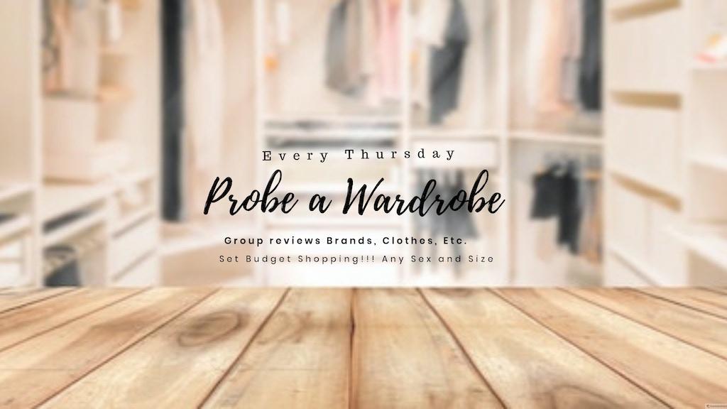 Probe a Wardrobe