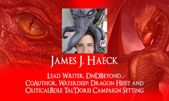 James J. Haeck, Lead Writer, @DnDBeyond. Co-author Waterdeep: Dragon Heist & Critical Role Tal'Dorei Campaign Setting. DM of @WorldsApartShow