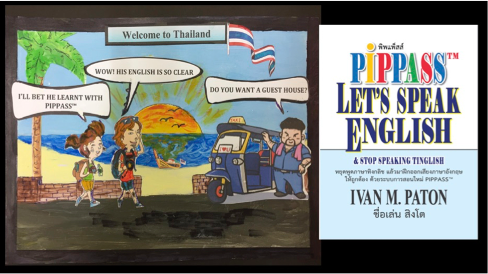 If you like Thai people, and Thailand, you'll LOVE this book & project to  help Thai people improve their English - (October 2018)