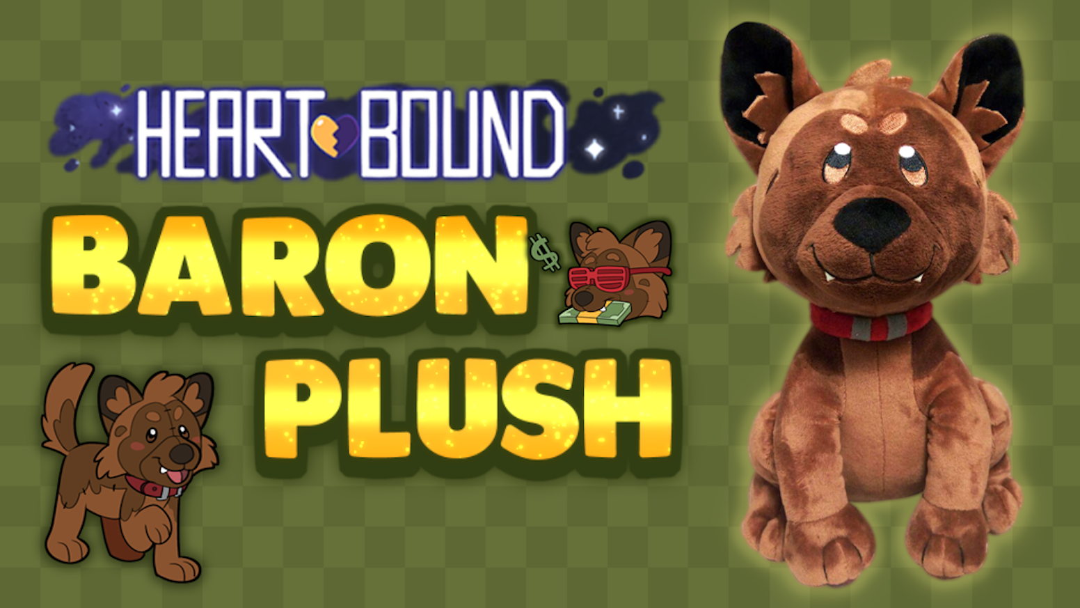 Your best friend now in plush!