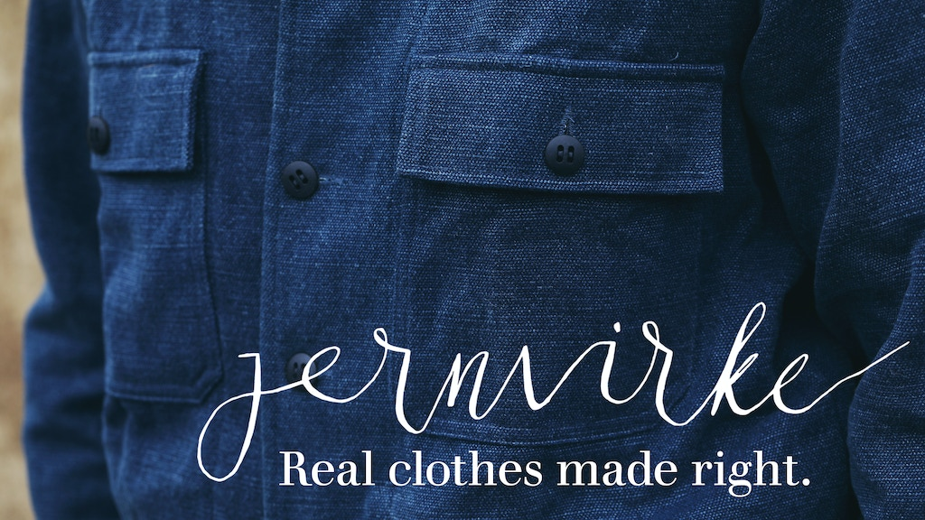 Jernvirke: Real clothes made right. project video thumbnail