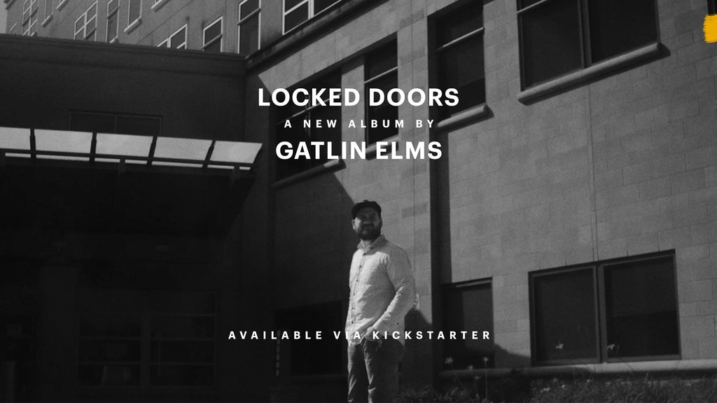 Locked Doors, a new album by Gatlin Elms project video thumbnail