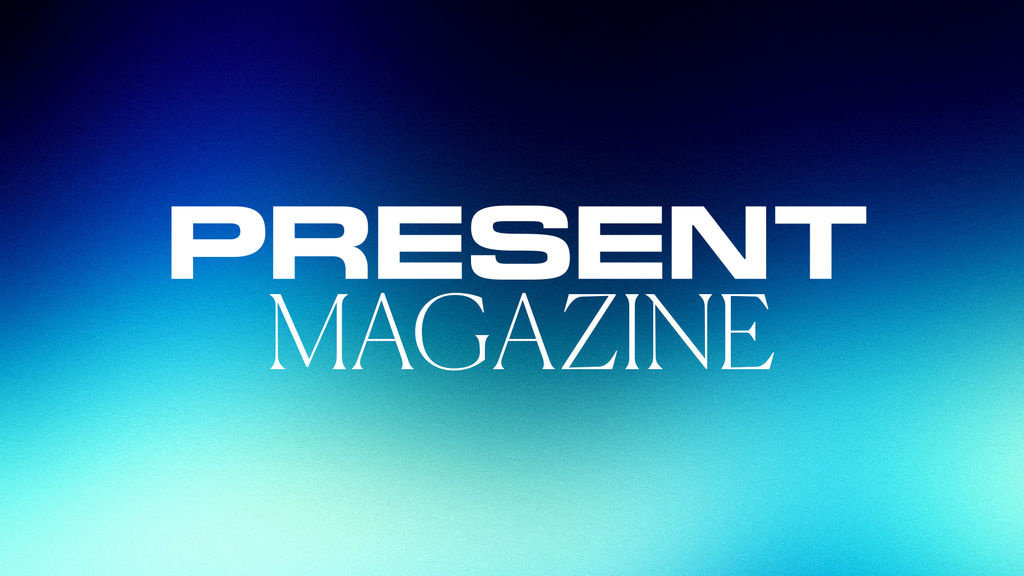 PRESENT — A Magazine About Making In This World project video thumbnail