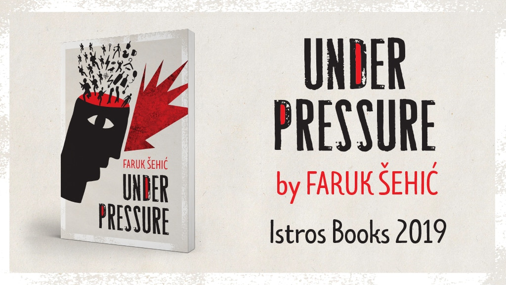 Under Pressure by Faruk Šehić: a collection of short stories project video thumbnail