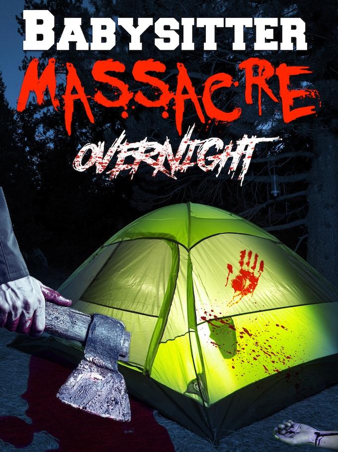 """Promotional artwork for """"Babysitter Massacre III: Overnight"""""""