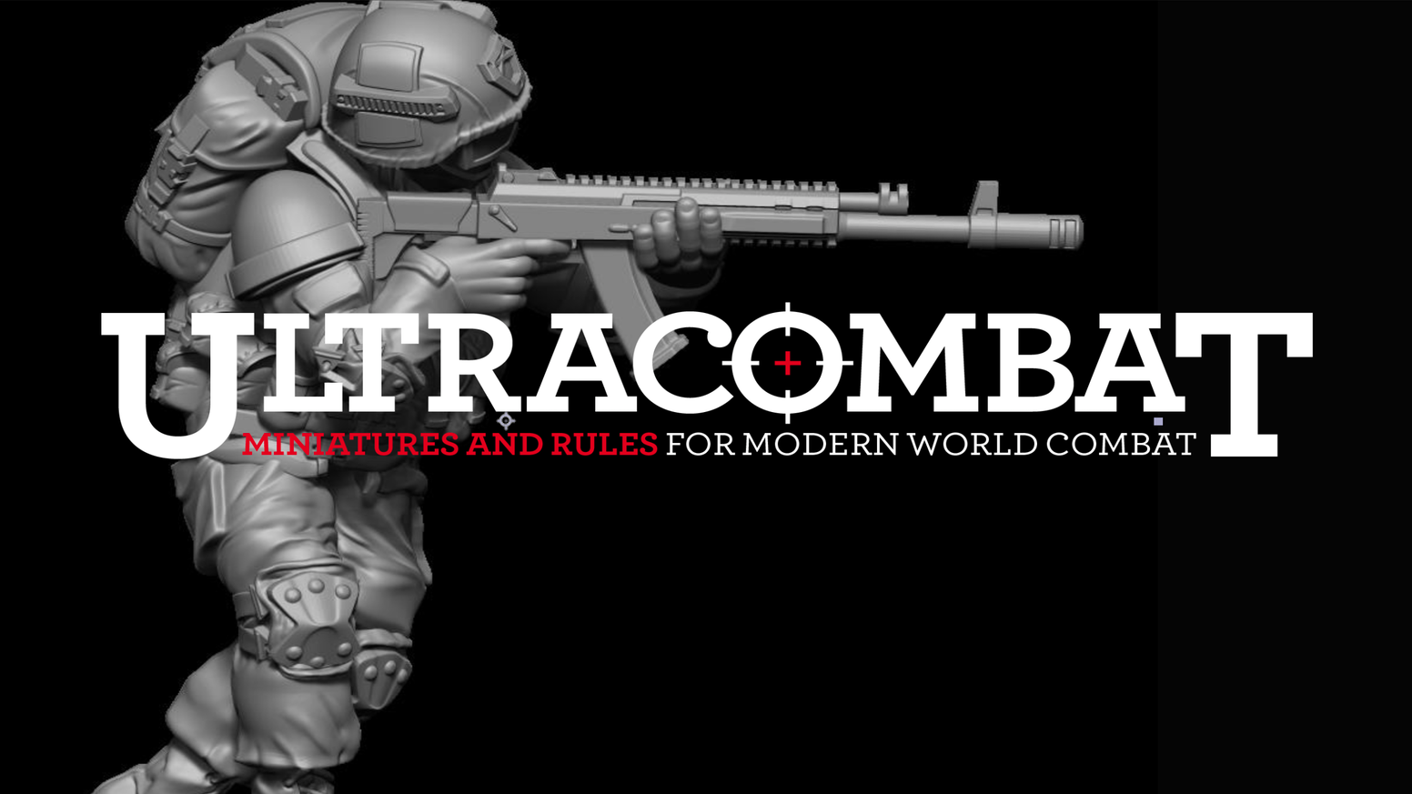 To create our range of Ultracombat Modern US and Russian 28mm miniatures and the Ultracombat Skirmish wargame rules.