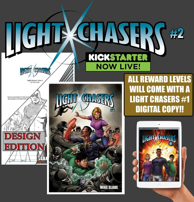 Light Chasers- Issue #1 by Mike Slade — Kickstarter