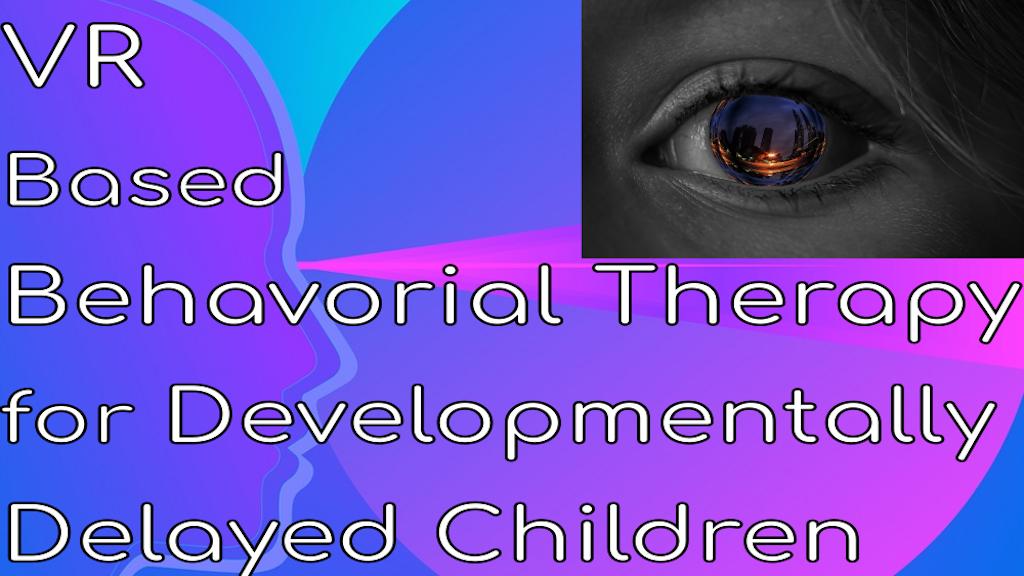 Sensory Applications VR for Developmentally Delayed Children