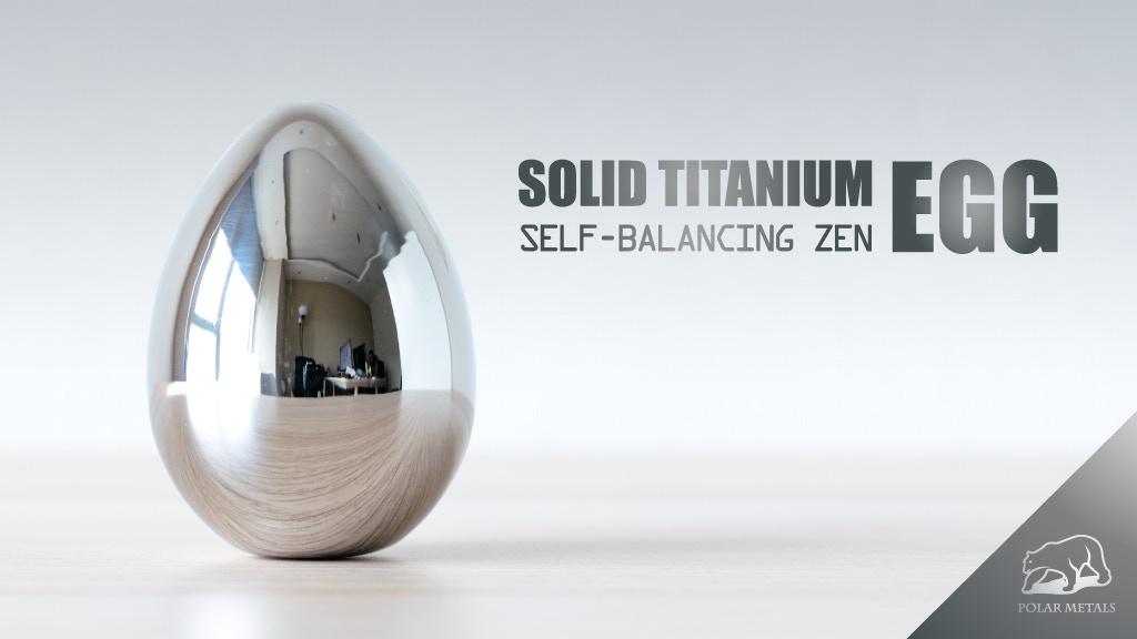 A Solid Titanium Egg that Balances on End: Polar Metals project video thumbnail