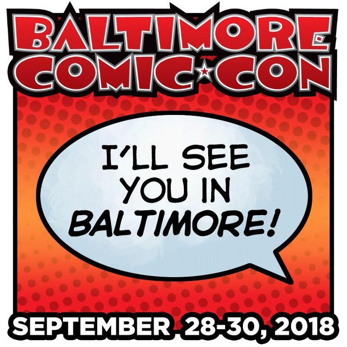 Baltimore Comic Con, here I come!