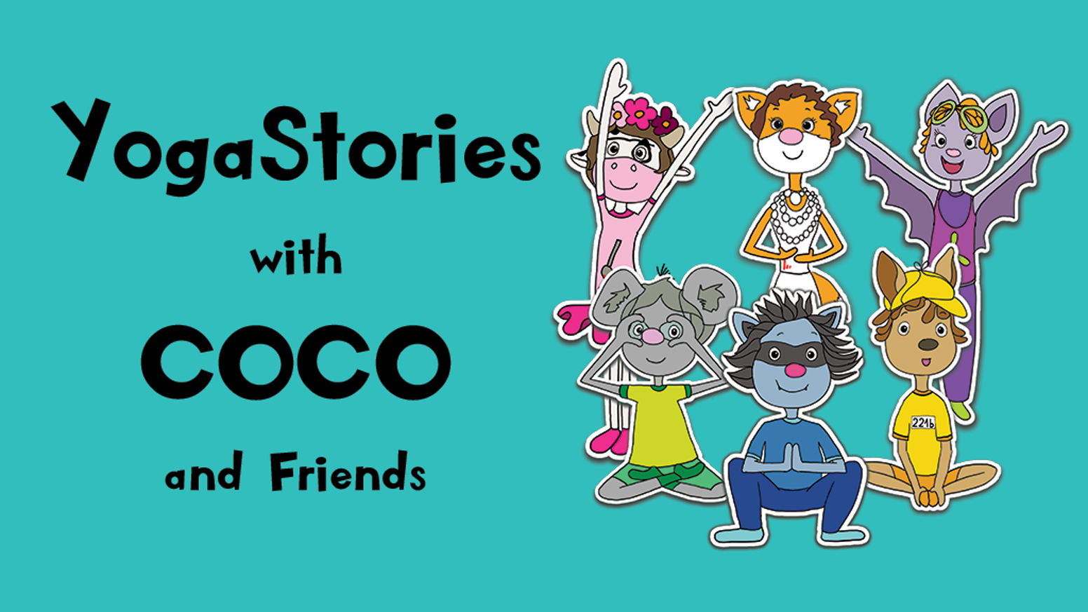 yoga stories with coco friends a journey to find courage by