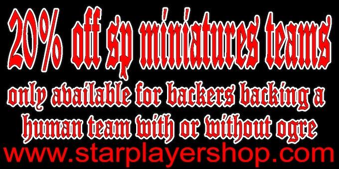 20% OFF SP Miniatures teams