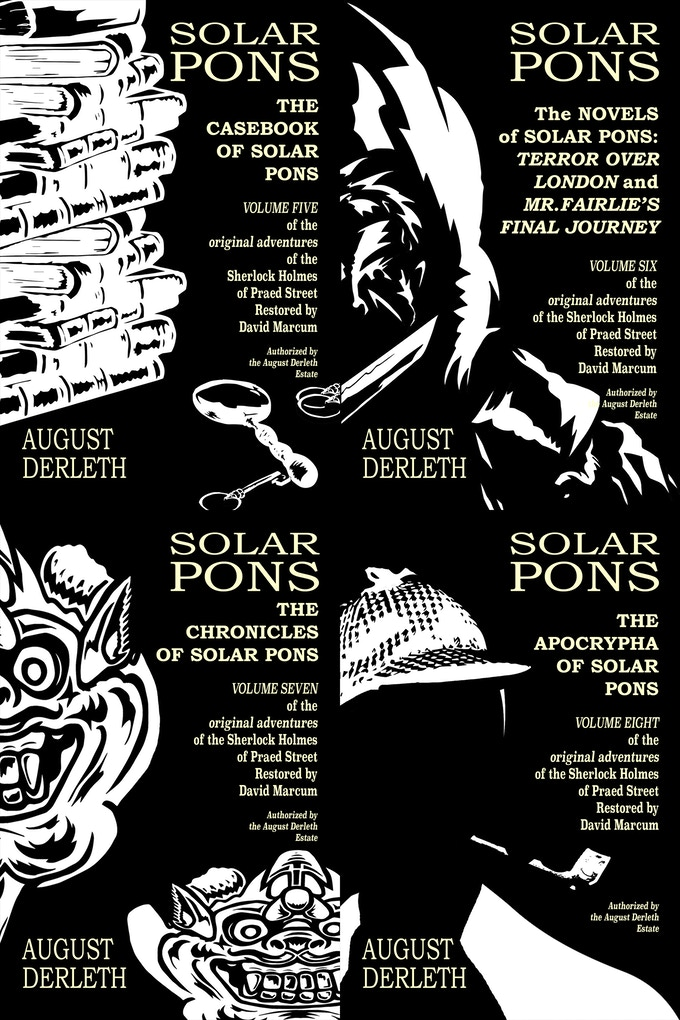 Covers of the New Editions of the Final Four Original Solar Pons Books!!! Books Six and Eight feature hard to find material!