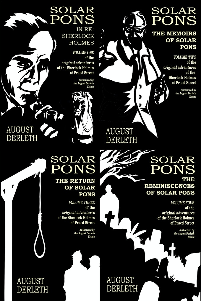Covers of the New Editions of the First Four Original Solar Pons Books!!!