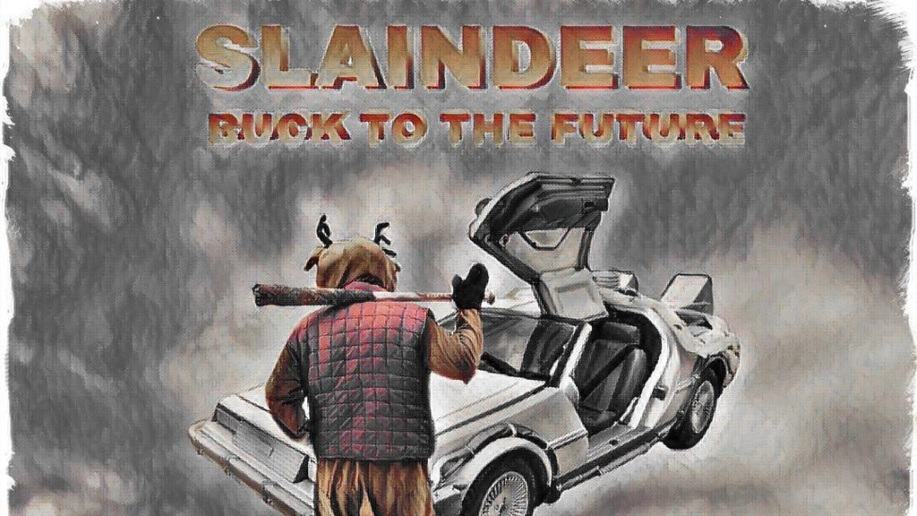 SLAINDEER: BUCK TO THE FUTURE project video thumbnail