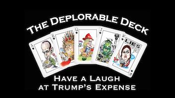 The Deplorable Deck