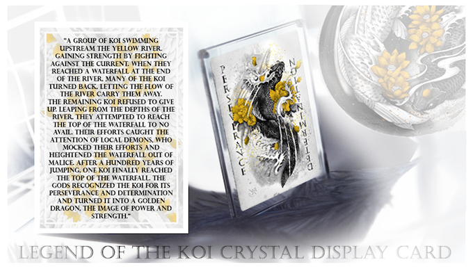 Each backer that has pledged to add on any reward options in this Kickstarter will also receive a free crystal display card = 1 x Legend of the Koi card with Golden Highlights! (Card Only.  Crystal Display Frames available seperately)