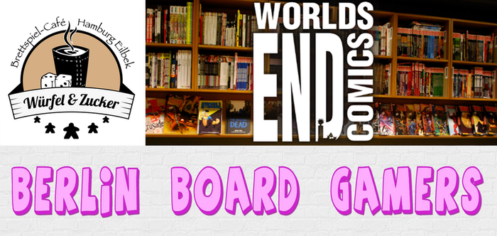 Würfel & Zucker board game café in Hamburg, Thursday Game Night @ RuDi's in Berlin, and Worlds' End Comics & Games in Gent, Belgium!