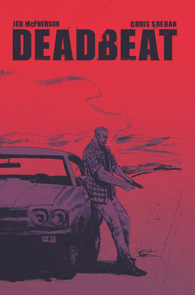 Deadbeat Signed by Jed McPherson (Limited to 5)