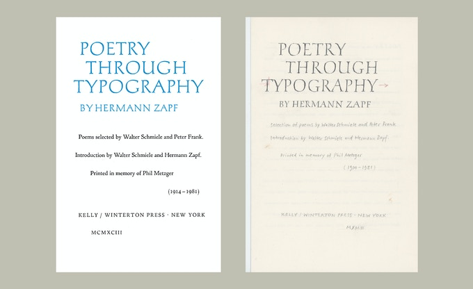 Title page from Poetry Through Typography by Zapf, with his sketch for the typesetter. Published by the Kelly-Winterton Press in 1993.