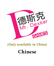 Mr. Dexker will be handling fulfillment to Asia and will be providing Chinese rules in every copy!