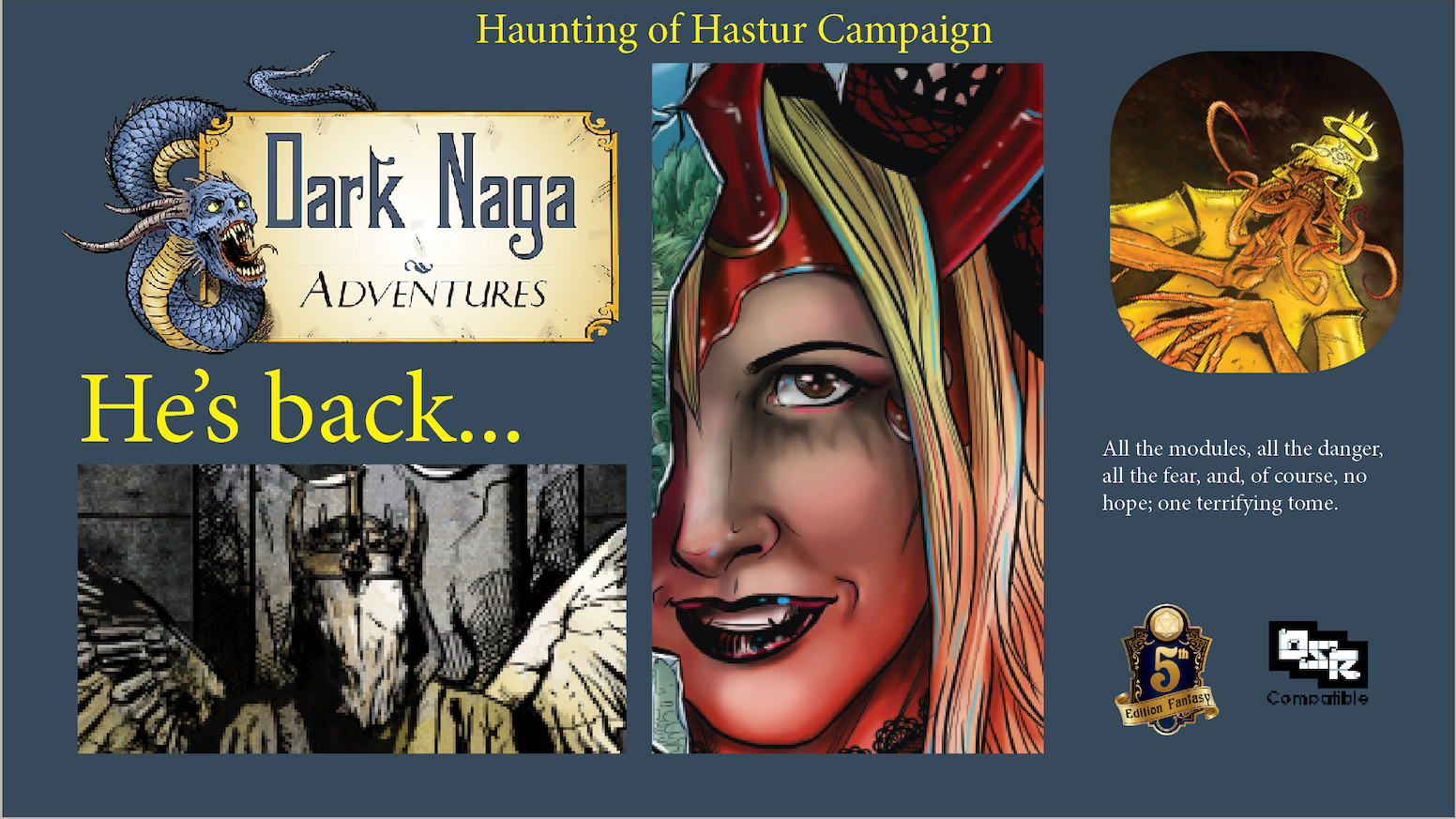 Hardback, color omnibus edition of the Haunting of Hastur modules. DNH1, DNH2, DNH3, DNH4, and DNH5 with VTT Maps and extras