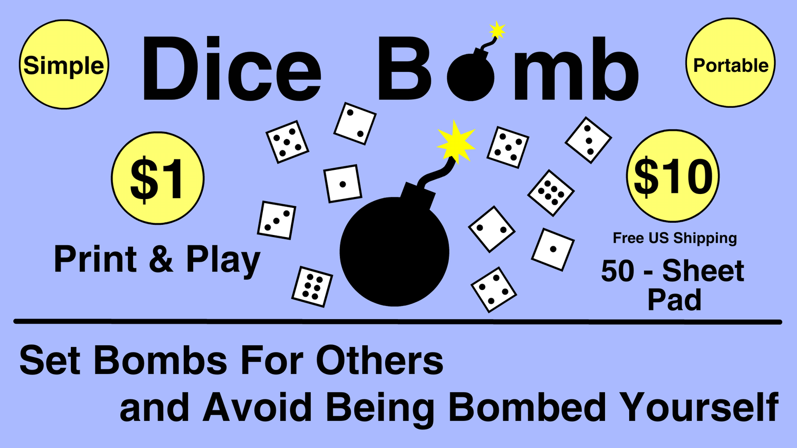 A quick 2+ player game where you set bombs for others, while avoiding being bombed yourself