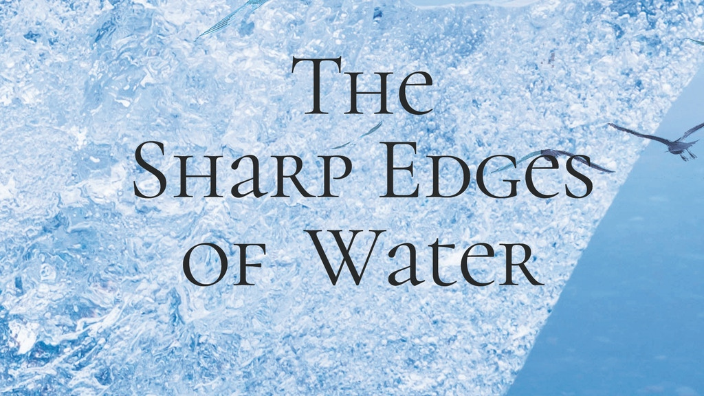 The Sharp Edges of Water