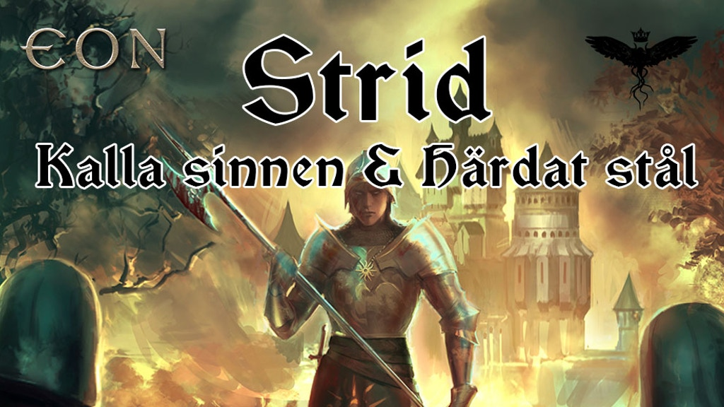 Eon-modul: Strid - Kalla sinnen & Härdat stål project video thumbnail
