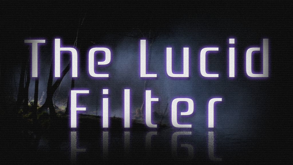 Project image for The Lucid Filter - An Urban Fantasy Series