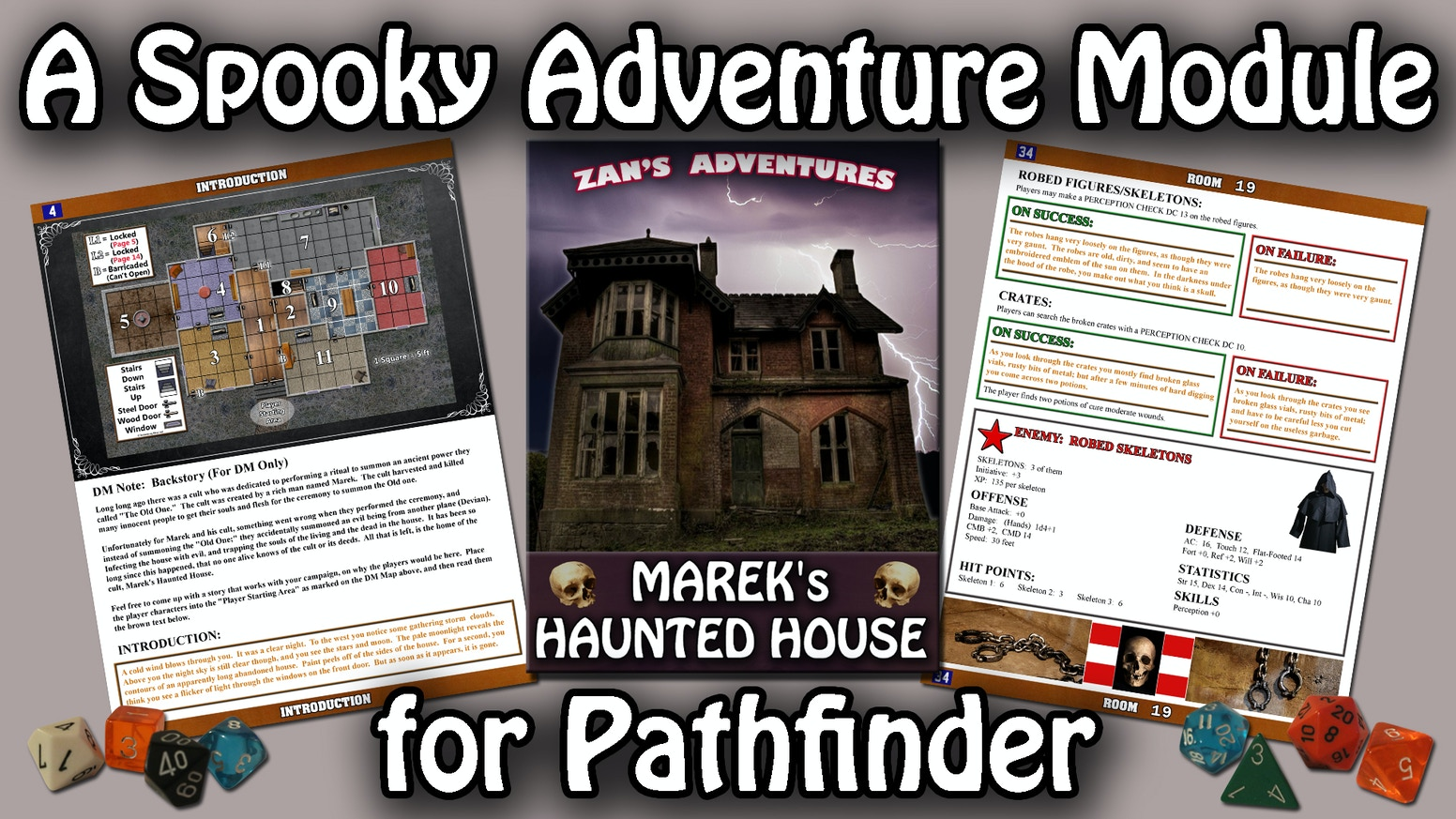A haunted house, an ancient evil, a mysterious cult.  A horror based adventure module for the Pathfinder Roleplaying System.