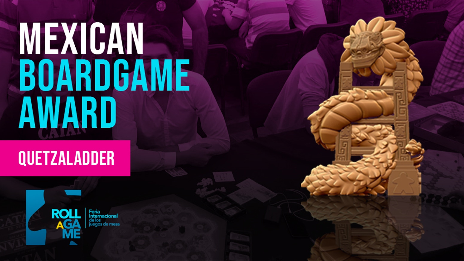 Quetzaladder Award 2018 Roll A Game Expo By La Caravana Gamelab