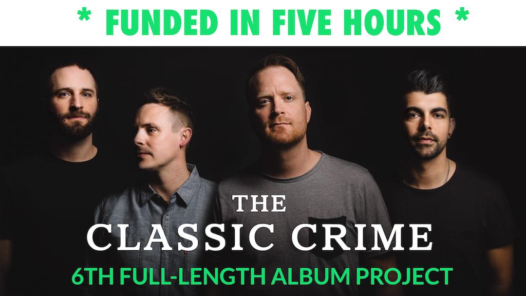 The Classic Crime's 6th Full-Length Studio Album project video thumbnail