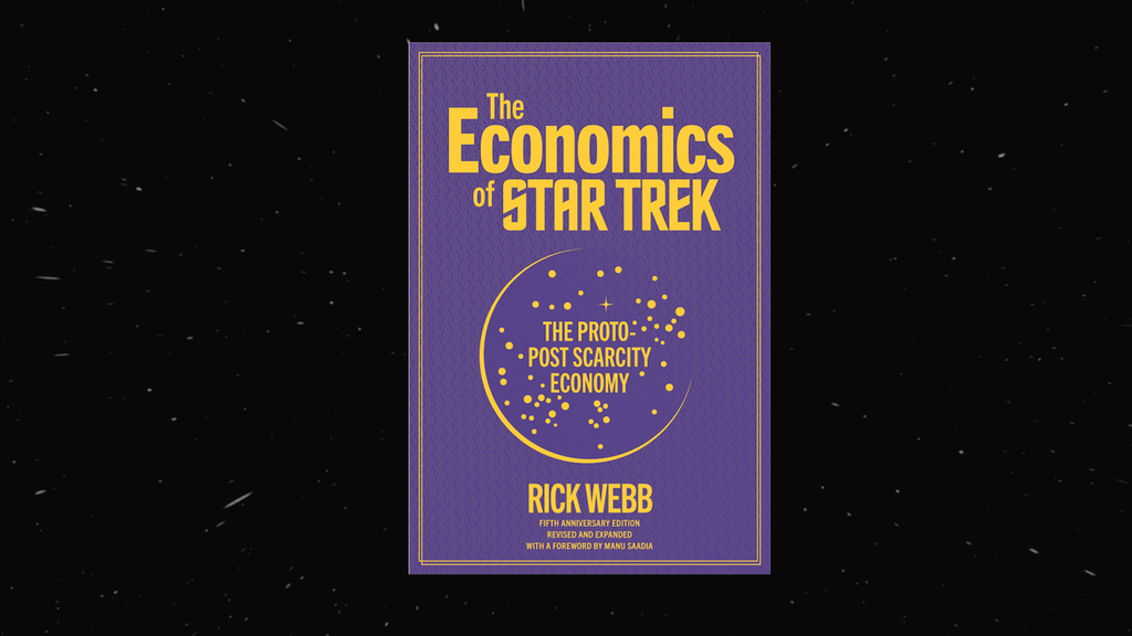 The Economics of Star Trek: Fifth Anniversary Edition project video thumbnail