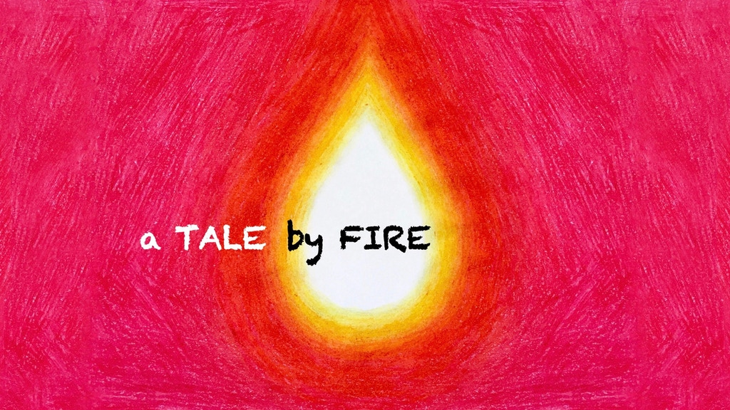 A TALE BY FIRE: a spiritual picture book for all ages project video thumbnail