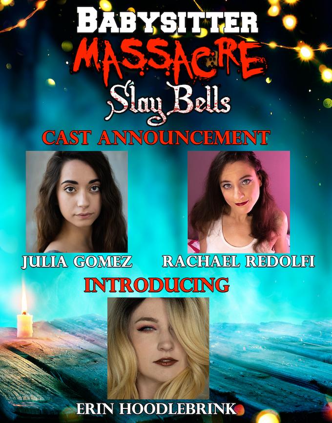 Our leading ladies for Babysitter Massacre II
