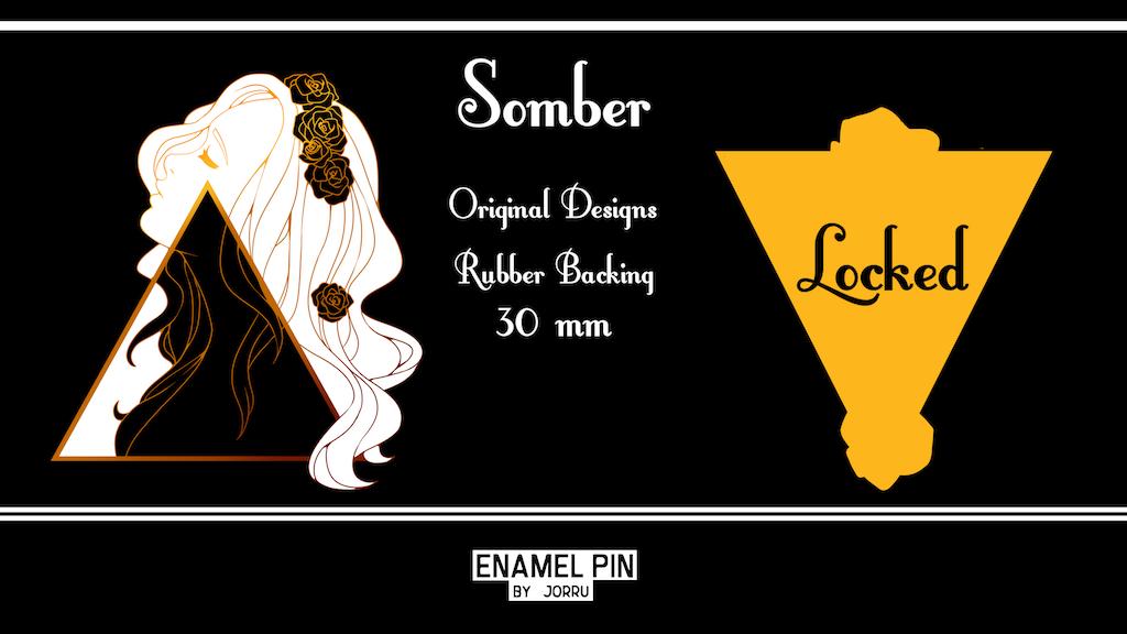 Somber - Enamel Pins