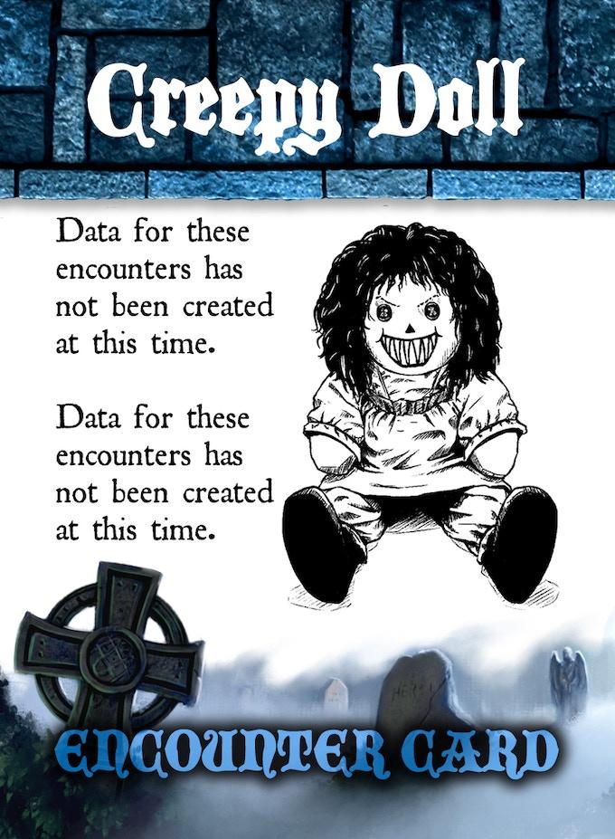 ENCOUNTER CARD SAMPLE # 1 - FLIPPED - Creepy Ghost Inhabited Doll
