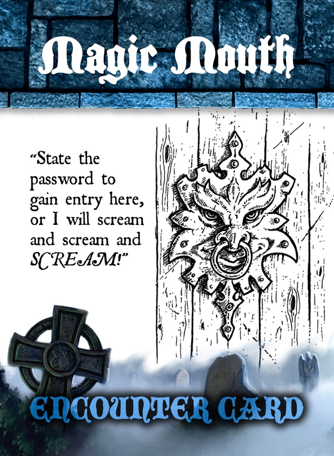 ENCOUNTER CARD SAMPLE # 3 - FLIPPED - One of MANY Obnoxious MAGIC MOUTHS!