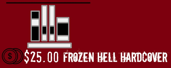 Frozen Hell: The Book That Inspired The Thing by John Betancourt