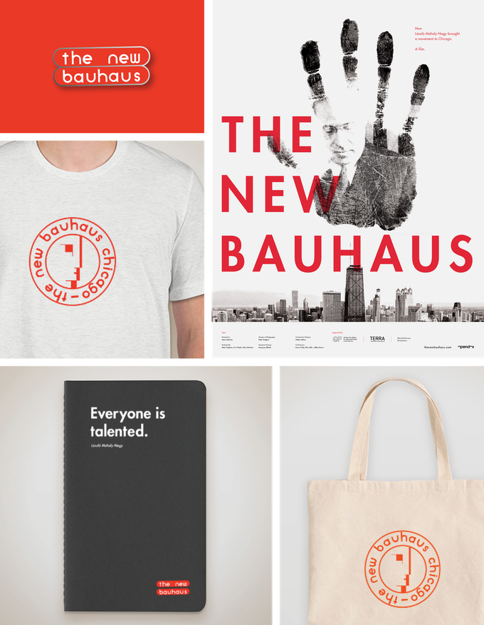 "Clockwise top left to right: Enamel pin of the film's logo, Exclusive Kickstarter poster designed for The New Bauhaus film, Tote bag featuring the original Moholy-Nagy designed logo for ""The New Bauhaus Chicago"", Sketchbook featuring the famous Moholy-Nagy quote ""Everyone is talented."", T-shirt featuring the original Moholy designed logo for ""The New Bauhaus Chicago"""