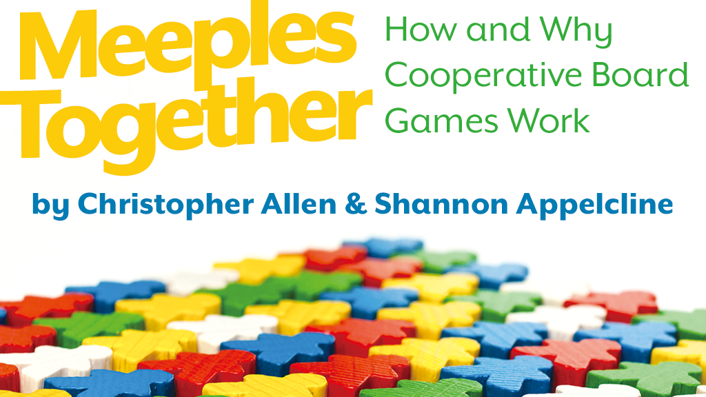 Meeples Together: How and Why Cooperative Board Games Work project video thumbnail