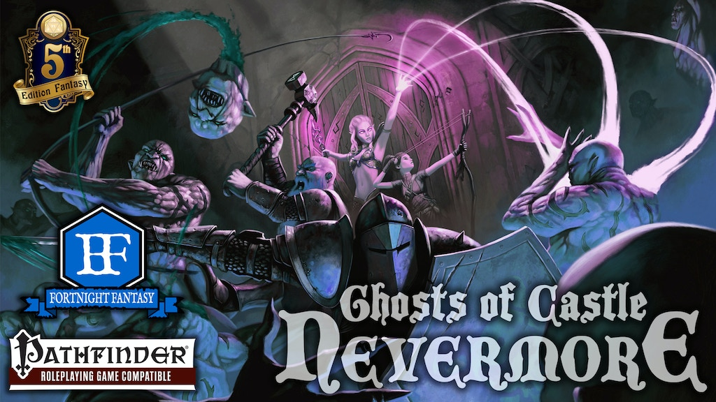 GHOSTS OF CASTLE NEVERMORE - D&D 5e & Pathfinder Compatible! project video thumbnail