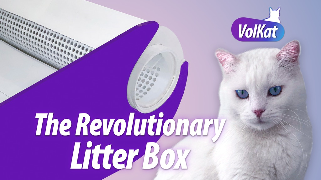 VolKat - The Revolutionary Litter Box