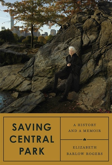 $1,000 – Signed copy of Saving Central Park: A History and a Memoir by Elizabeth Barlow Rogers.
