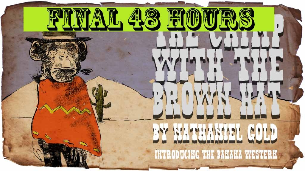 The Chimp With The Brown Hat Vol #1 The First Banana Western project video thumbnail