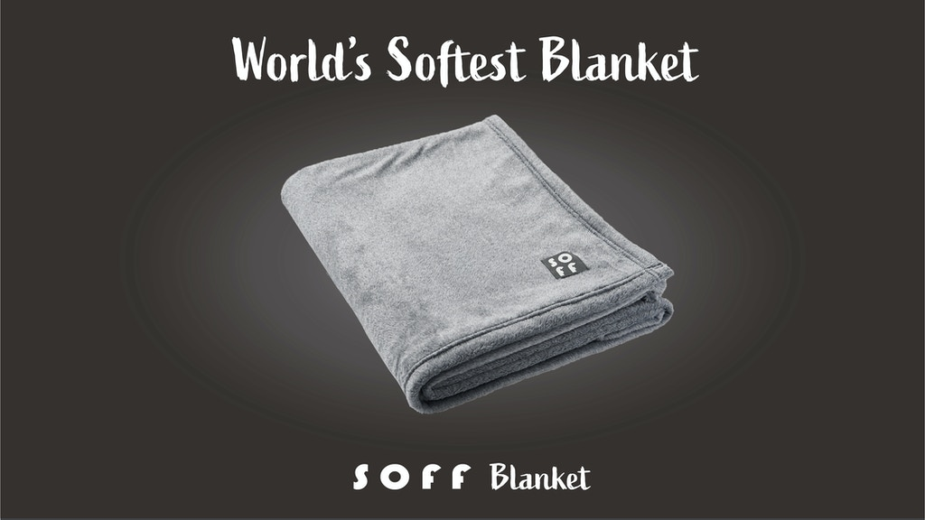 SOFF Blanket - World's SOFTEST Blanket