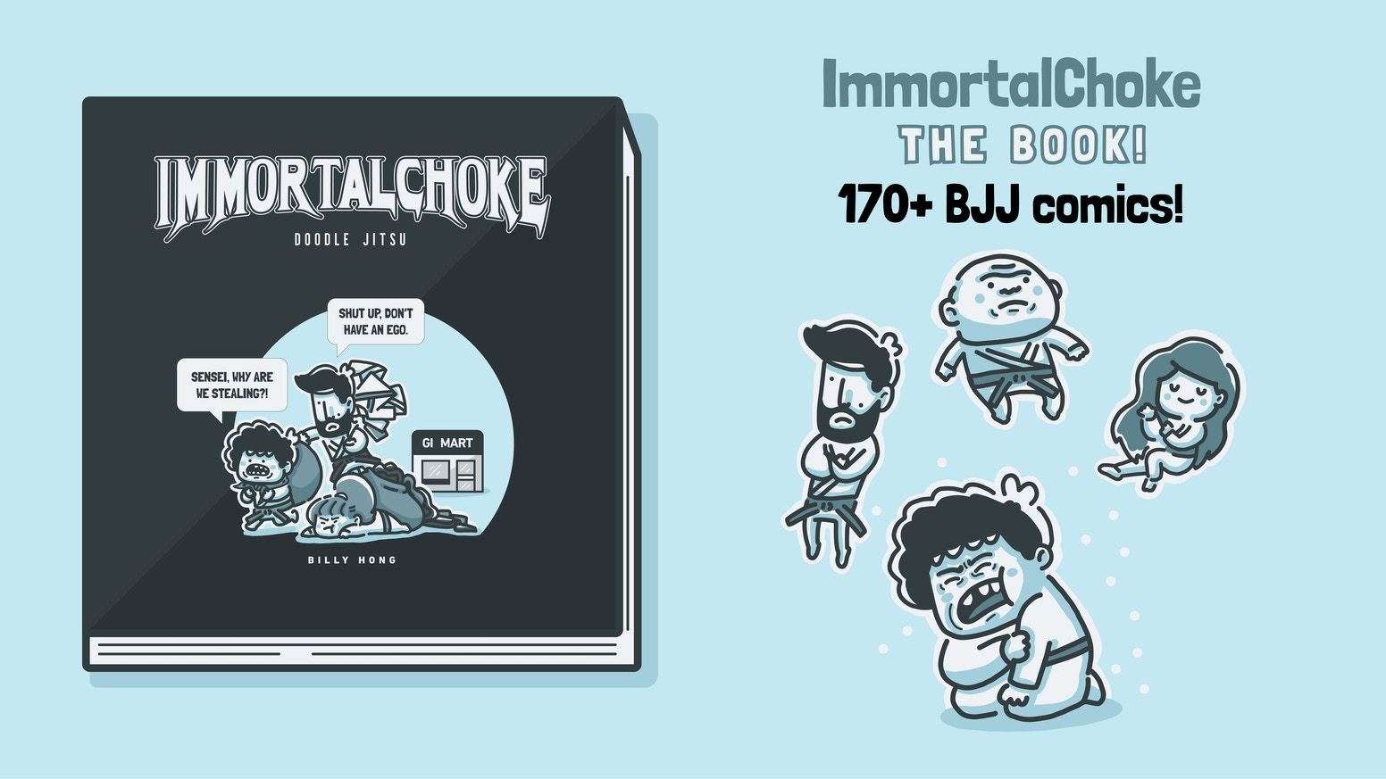 The very first ImmortalChoke book of daily BJJ comics!