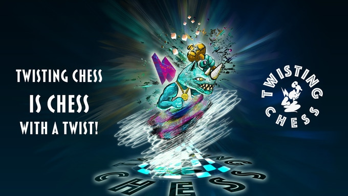 Twisting Chess is chess with a twist
