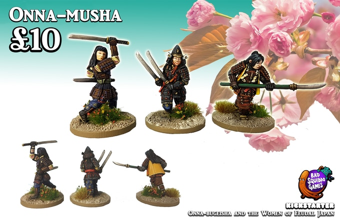 Onna-musha are elite troops - the very few women partaking in offensive combat (as opposed to defensive) though of course you can use these as well armoured Onna-bugeisha if you wish.